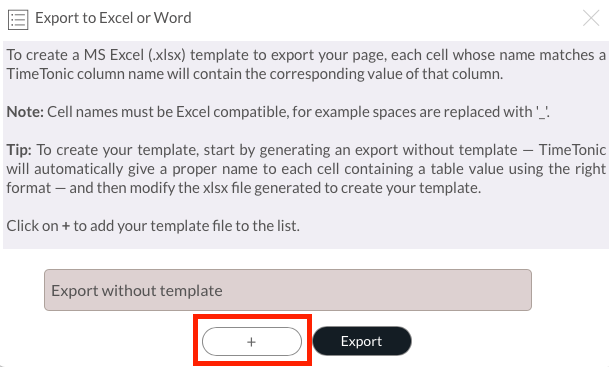 Export with an Excel Template – TimeTonic US